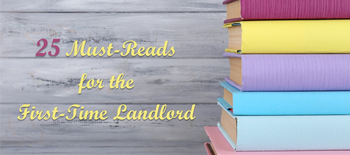 25 Must-Reads for the First-Time Landlord