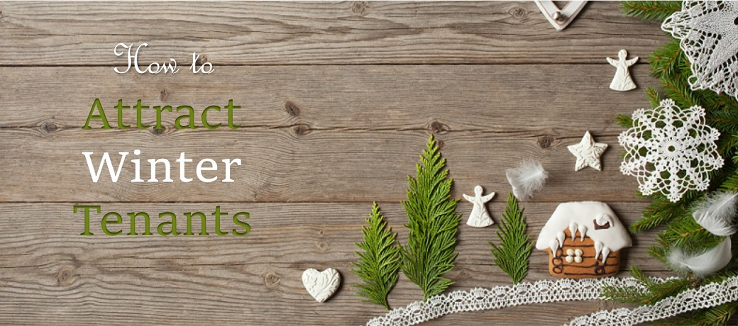 How to Attract Winter Tenants