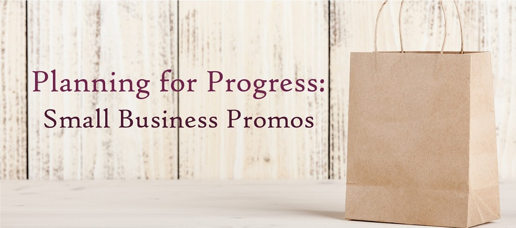 Planning for Progress: Small Business Promos
