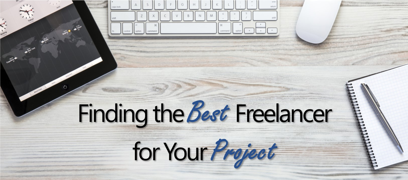 Finding the Best Freelancer for Your Project