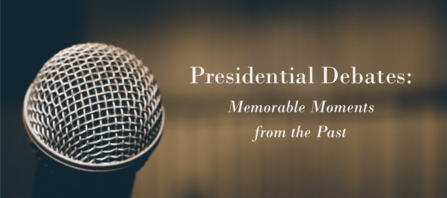 Presidential Debates: Memorable Moments from the Past