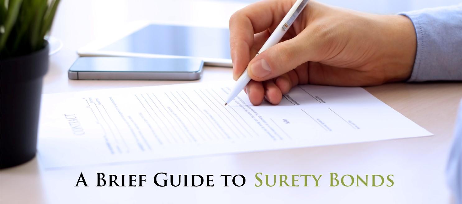 A Brief Guide to Surety Bonds