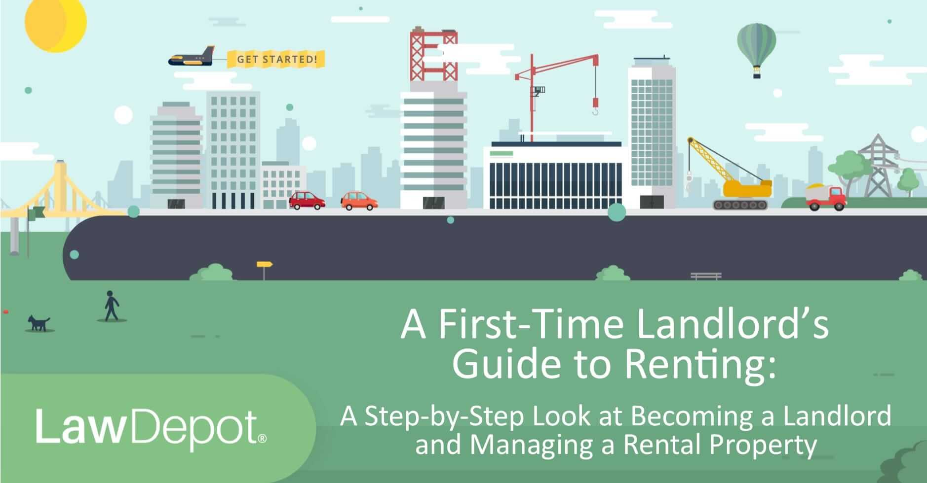 A First-Time Landlord's Guide to Renting - LawDepot com