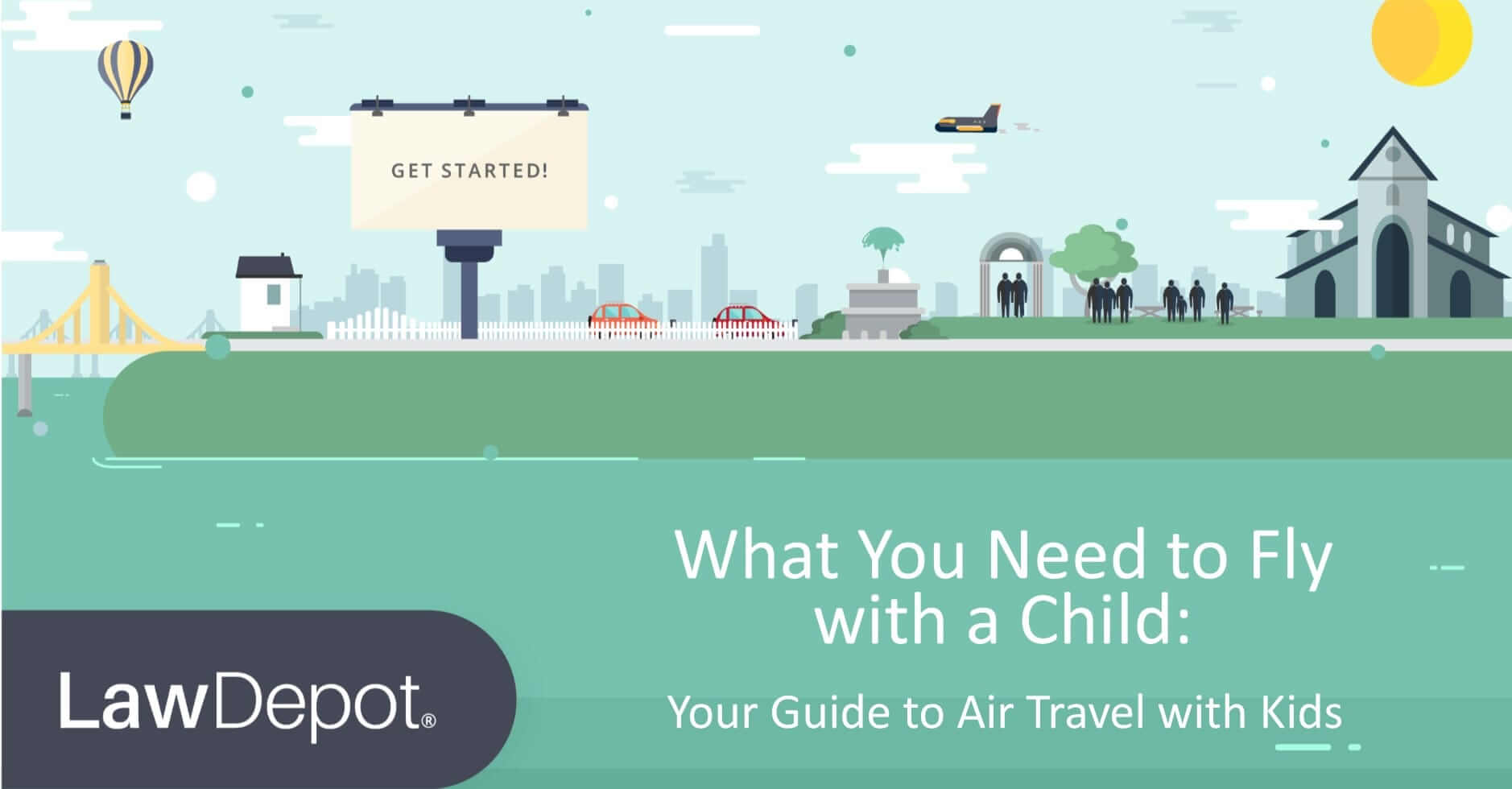What You Need To Fly With A Child Lawdepot